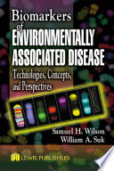 Biomarkers of Environmentally Associated Disease