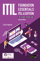 ITIL Foundation Essentials ITIL 4 Edition   The ultimate revision guide  second edition
