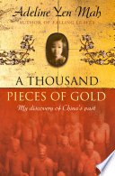 A Thousand Pieces of Gold: A Memoir of China's Past Through its Proverbs