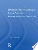 International Relations in Latin America Book