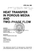 Heat Transfer in Porous Media and Two-phase Flow