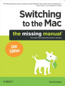 Pdf Switching to the Mac: The Missing Manual, Lion Edition Telecharger