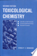 Toxicological Chemistry, Second Edition
