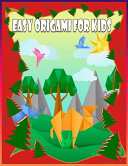 Easy Origami For Kids Book