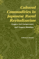 Cultural Commodities in Japanese Rural Revitalization