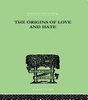 The Origins Of Love And Hate [Pdf/ePub] eBook