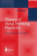 Theory of Metal Forming Plasticity [Pdf/ePub] eBook