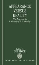 Appearance versus Reality : New Essays on Bradley's Metaphysics