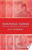 Indonesia-Taiwan Economic Cooperation Arrangement: Is it Feasible?