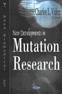 New Developments in Mutation Research