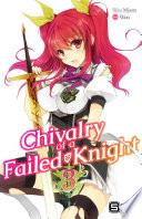 Chivalry of a Failed Knight Vol. 3 (light novel)
