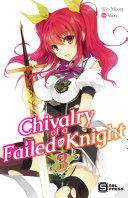 Chivalry of a Failed Knight Vol  3  light novel