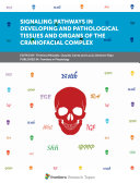 Signaling Pathways in Developing and Pathological Tissues and Organs of the Craniofacial Complex