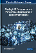 Pdf Strategic IT Governance and Performance Frameworks in Large Organizations Telecharger
