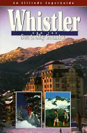 Whistler and the Sea to Sky Country