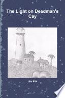 The Light On Deadman s Cay