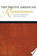 The Native American Renaissance  : Literary Imagination and Achievement