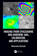Imaging from Spaceborne and Airborne SARs, Calibration, and Applications [Pdf/ePub] eBook