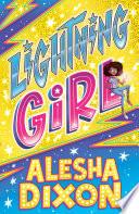 """Lightning Girl"" by Alesha Dixon"