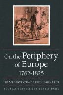 On the Periphery of Europe  1762   1825