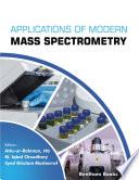 Applications of Modern Mass Spectrometry  Volume 1
