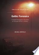 Gothic Forensics
