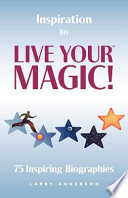 Inspiration to Live Your Magic!