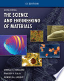 The Science and Engineering of Materials  SI Edition Book