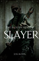 Pdf The Bloody Reign of Slayer Telecharger