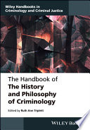 The Handbook of the History and Philosophy of Criminology Book