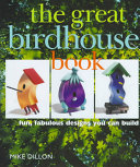 The Great Birdhouse Book