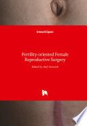 Fertility-oriented Female Reproductive Surgery