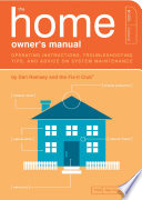The Home Owner s Manual