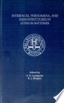 Interfaces Phenomena And Nanostructures In Lithium Batteries Book PDF