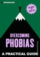 A Practical Guide to Overcoming Phobias Pdf/ePub eBook