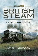 British Steam  Past and Present