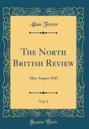 The North British Review Vol 3