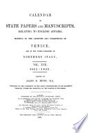 Calendar Of State Papers And Manuscripts Relating To English Affairs Existing In The Archives And Collections Of Venice And In Other Libraries Of Northern Italy 1621 1623