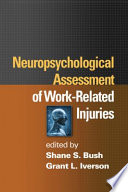 Neuropsychological Assessment of Work Related Injuries