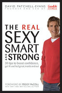 The Real Sexy  Smart and Strong