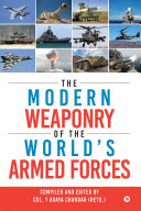 The Modern Weaponry of the World   s Armed Forces