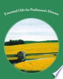 Essential Oils and Parkinson s Disease Book