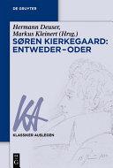 Søren Kierkegaard: Entweder – Oder