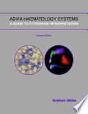 ADVIA Haematology Systems: A Guide to Cytogram Interpretation