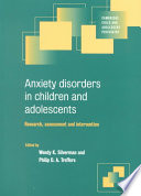 Anxiety Disorders in Children and Adolescents Book