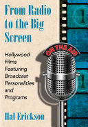 From Radio to the Big Screen