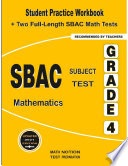 Sbac Subject Test Mathematics Grade 4 Student Practice Workbook Two Full Length Sbac Math Tests