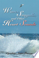 Waves  Seagulls  and Other Heart Sounds Book