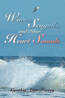 Waves, Seagulls, and Other Heart Sounds