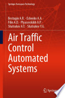 Air Traffic Control Automated Systems
